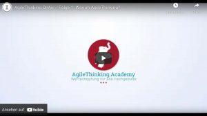 Video Folge 1: Warum der AgileThinking® Setup-Workshop
