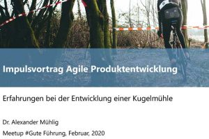 Was ist Agilität: Agile Produktentwicklung